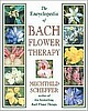 The Encyclopedia of Bach Flower Therapy - Scheffer